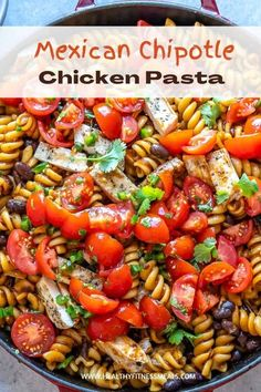 One-Pot Mexican Chipotle Chicken Pasta   Healthy Fitness Meals Chipotle Chicken Pasta, Chipotle In Adobo Sauce, Cilantro Lime Chicken, Grilled Chicken Recipes, Mexican Food Recipes, Mexican Dishes, Ethnic Recipes, Healthy Pastas, Healthy Recipes