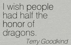 Made me think of our story - could see your dragon tamer saying something like… Book Quotes, Me Quotes, Funny Quotes, Dragon Quotes, Breathing Fire, See Tattoo, Terry Goodkind, As You Like, My Love