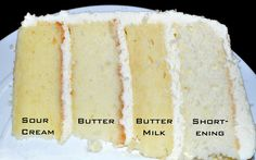 White Cake Comparison Test (8 recipes included, only 4 pictured!)~~~  In search of the perfect white cake recipe 8 recipes were tested & compared. Please note: Oil or butter is not being replaced with sour cream or, buttermilk or shortening. The four recipes are just 8 different takes on a white cake.