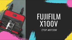 Welcome to the new FUJIFILM X100V - stop motion Motion Video, Stop Motion, Leica M, Memorable Gifts, How To Memorize Things, Things To Sell, Fujifilm, Social Media, Youtube