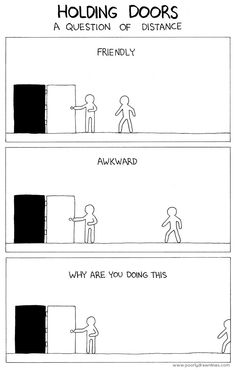 So true!  Hate it when I'm that far away person and someone else is holding the door.