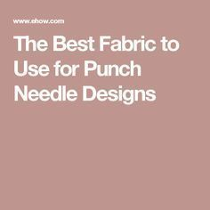 Punch needle embroidery is worked on a foundation of tightly woven fabric, preferably 50 percent cotton and 50 percent polyester. The fabric holds the thread loops in place. Embroidery Needles, Embroidery Fabric, Embroidery Patterns, Embroidery Hoops, Print Patterns, Sewing Kit, Hand Sewing, Hook Punch, Punch Needle Patterns
