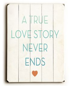 Look what I found on #zulily! 'True Love Story' Wood Wall Art #zulilyfinds