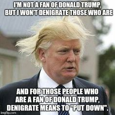 The sad thing is that many of Trumps fans won't understand why this is funny.