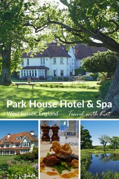Park House Hotel & Spa, a well kept secret in the Sussex countryside, England