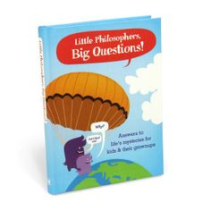 """Children ask amazing, impossible questions. Now kids (and their grownups) can get answers together! We've gathered a diverse range of experts to answer kids' most profound philosophical queries. So the next time your little Aristotle asks, """"Why?"""" you'll have a better answer than """"That's why!"""" The funny parenting book with a metaphysical twist."""