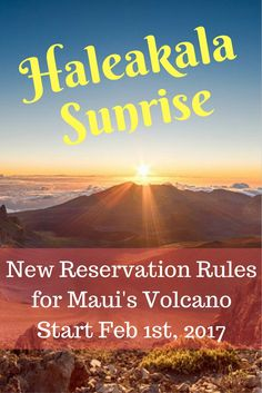 Mount Haleakala is one of the most glorious places to see the sunrise in Hawaii. From February 1st you need a reservation to enter the summit between 3 - 7 am.