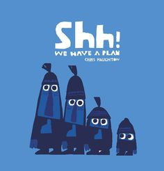 Shh! We Have a Plan - Google 搜尋