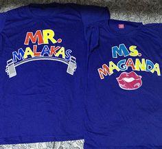 Another Amazing Design  -  Mr. Malakas, Mrs Maganda Couple Shirts Blue - Order Here:  http://www.coupleshirt.ph/product/mr-malakas-mrs-maganda-couple-shirts-blue/   #couple