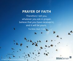 Prayer of faith | Read this #Bibleverse on #BibleServer | Mark 11:24