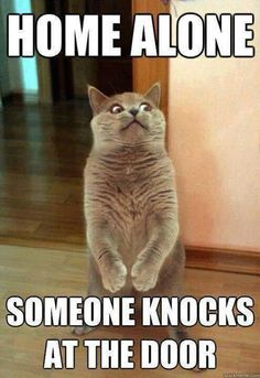 Hahahaha so me!!! Even if someone doesn't knock lol
