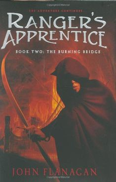 The Burning Bridge (Ranger's Apprentice, Book 2) by John ...