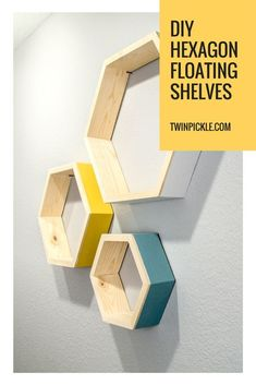 DIY Floating Hexagon Shelves. Easy, cheap DIY shelves with a painted outside and sanded natural wood inside. Geometric design decor. #hexagons #hexagon #shelving #hexagonshelves #DIY #doityourself