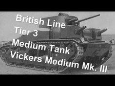 (World Of Tanks) British Line - Tier 3 medium tank - Vickers Medium Mk. III Slideshow