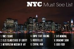 List of NYC Must See Destinations!