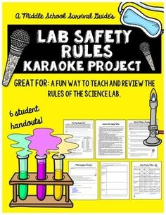 Lab Safety- Rules of the Lab Karaoke Project  The purpose of this project is for students to work collaboratively with peers to create a parody, reviewing and communicating their understanding of lab safety rule(s).This product is part of a LAB SAFETY RULES PROJECTS BUNDLE!
