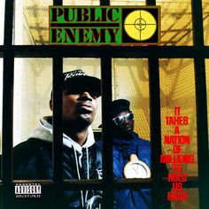 """Public Enemy """"It Takes A Nation Of Millions To Hol..."""