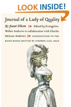 Journal of a Lady of Quality written by Janet Schaw Journal, Reading, Lady, Reading Books