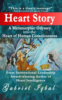 Heart Story: A Metamorphic Odyssey into the Heart of Human Consciousness Sheridan College, David Suzuki, Ways Of Seeing, Consciousness, Ebooks, London College, West London, Heart, Gabriel