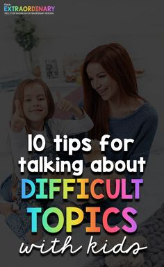 10 tips for talking to kids about difficult topics - these tips can help you through any hard topic with kids of any age - from death, divorce, illness and anything in between School Psychology, Psychology Resources, Parenting Advice, Kids And Parenting, Social Anxiety Disorder, Sensory Processing Disorder, Positive Discipline, Adhd Kids, Special Needs Kids