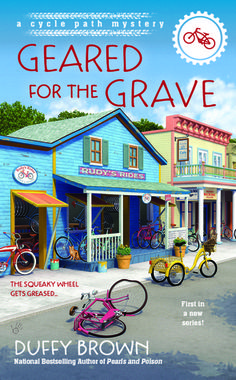 Book Reviews | Open Book Society | GEARED FOR THE GRAVE (THE CYCLE PATH MYSTERIES, BOOK #1) BY DUFFY BROWN: BOOK REVIEW