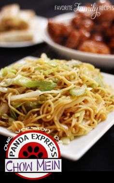 Panda Express Chow Mein - Favorite Family Recipes (add more veggies? Easy on the oil, it uses so much less oil!)