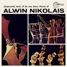 Choreosonic Music Of The New Dance Theatre Of Alwin Nikolais by ALWIN NIKOLAIS - Finders Keepers Records
