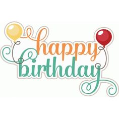 Happy Birthday Title (Free for Deluxe and Basic Members) Happy Birthday Qoutes, Happy Birthday Text Message, Happy Birthday Printable, Birthday Clipart, Birthday Wishes Quotes, Happy Birthday Images, Happy Birthday Cards, Birthday Presents, Birthday Greeting Cards