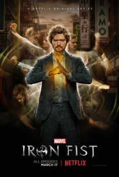 Iron Fist (March 17, 2017) developed by Scott Buck. A web television series developed for Netflix based on the Marvel Comics. Storyline about a young man who is bestowed with incredible martial arts skills and a mystical force known as the Iron Fist. Stars: Finn Jones, Jessica Henwick, David Wenham, Jessica Stroup, Tom Pelphrey, and Rosario Dawson.
