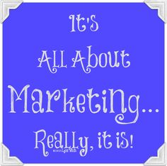 It's All About Marketing... Welcome to My Circus