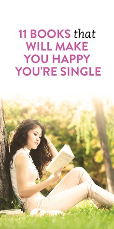 11 books that will make you happy you're single