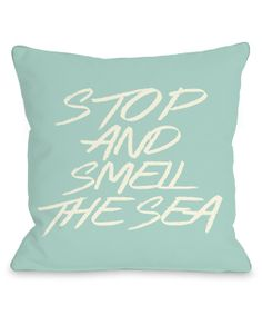 Ocean Green 'Stop and Smell the Sea' Throw Pillow