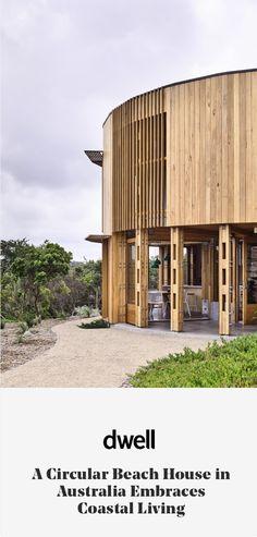 A Circular Beach House in Australia Embraces Coastal Living #dwell #modernaustralianhomes #modernbeachhouses #modernarchitecture #moderndesign