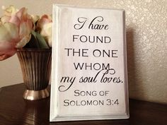 I Have Found the One Whom My Soul Loves wood sign by OneChicShoppe, $15.00