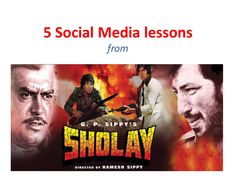 social-media-lessons-from-sholay by Social Squared via Slideshare