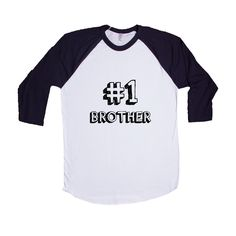 Number 1 Brother Sibling Dad Dads Father Fathers Grandparents Grandfather Children Kids Parent Parents Parenting Unisex Adult T Shirt SGAL3 Baseball Longsleeve Tee