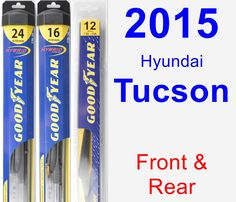 Front & Rear Wiper Blade Pack for 2015 Hyundai Tucson - Hybrid