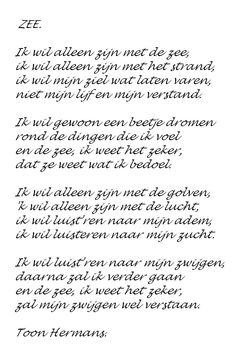 Toon Hermans - De zee - The sea Love Words, Beautiful Words, Mantra, Words Quotes, Me Quotes, Dutch Quotes, Thing 1, Les Sentiments, One Liner