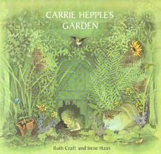 Carrie Hepple's Garden: Ruth Craft, Irene Haas
