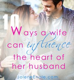 10 Ways a Wife Can Influence the Heart of Her Husband. I would change the word influence from original caption to something different.maybe capture the heart of her husband? Godly Wife, Godly Marriage, Save My Marriage, Marriage Relationship, Marriage And Family, Happy Marriage, Marriage Advice, Relationships, Fierce Marriage