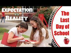 ▶ Last Day of School   Expectation vs Reality - YouTube #brooklynandbailey #youtube #video
