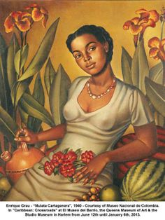 """artwork: Enrique Grau Mulata Cartagenera"""", 1940 - Courtesy of Museo Nacional de Colombia. In """"Caribbean: Crossroads"""" at El Museo del Barrio, the Queens Museum of Art & the Studio Museum in Harlem from June 12th until January 6th, 2013. African American Art, African Art, Dom Rep, Arte Latina, Latino Art, Caribbean Art, Black Artwork, Wow Art, Afro Art"""