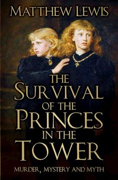 The first book to explore the true fate of the Princes in the Tower following John Ashdown Hill's revelatory research