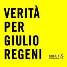 """""""Verità per Giulio Regeni"""": la campagna di Amnesty International Italia"""