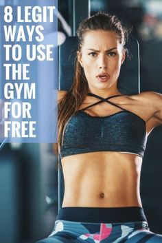 8 Legit Ways to Use the Gym for Free   Frugal Living Tips   Free Ways To Keep Fit   Need To Know Life Hacks   Keep Fit On A Budget