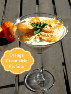 **Recipe for BSC project   Orange Creamsicle Parfaits @Lisa Phillips-Barton Phillips-Barton Samples
