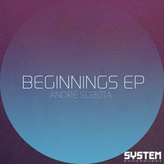 "Progressive House | Andre Sobota – Beginnings EP   Andre Sobota just posted a preview of his upcoming EP ""Beginnings"" on to his Soundcloud.  The ""Beginnings EP"" will feature two emotional progressive house tracks ""Structures"" and ""Beginnings"".  So far both tracks sound great and I'm sure these tracks will be featured by some of the top DJs.  The ""Beginnings EP"" will be released under the System Recording record label and will be available on Beatport on June 5th."