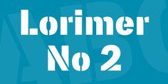 Lorimer No 2 Font · 1001 Fonts