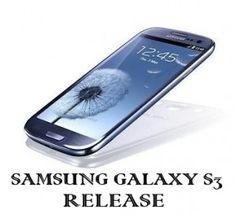 Samsung Galaxy S3 Release Date Confirmed In UK