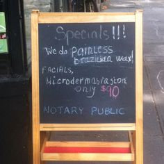 """One-stop shop for """"painless"""" Brazilians AND a notary. I guess someone needs to verify getting waxed here doesn't hurt."""